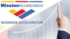 Mission Acceleration Business Accelerator Program